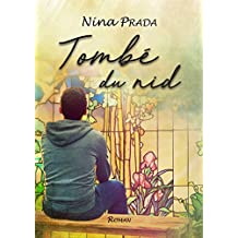 Tombé du nid (French Edition)