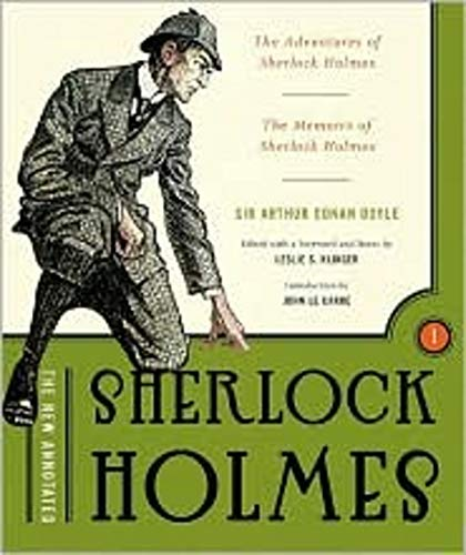 The New Annotated Sherlock Holmes, Volume 1: The Adventures of Sherlock Holmes & the Memoirs of Sherlock Holmes (The Annotated Books) (Sherlock 1 Holmes Book)