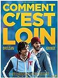 COMMENT C'EST LOIN Affiche Cinéma Originale (Format 160x120 cm pliée) ORELSAN GRINGE