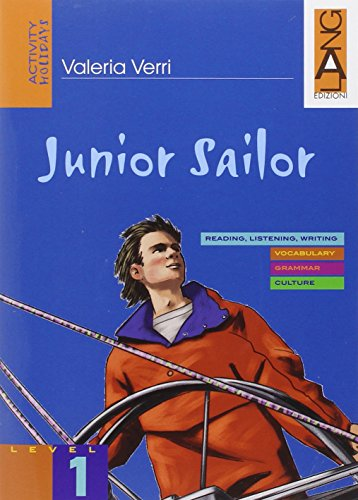 Junior Sailor. Con CD Audio