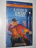A Study in Sorcery (Randall Garrett's Lord Darcy)
