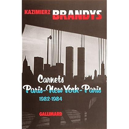 Carnets Paris-New York-Paris: (1982-1984)