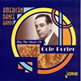 American Dance Bands Play The Music Of Cole Porter
