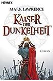 Kaiser der Dunkelheit: Roman