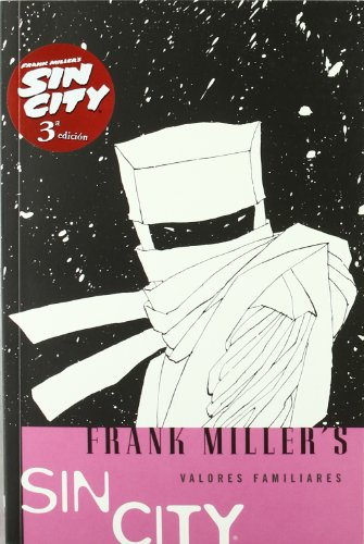 Frank Miller's Sin City 5 Valores familiares / Family Values