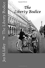 The Liberty Bodice Paperback