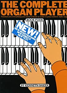 The Complete Organ Player Book Four