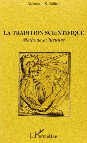 la-tradition-scientifique-mthode-et-histoire