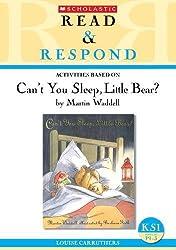Can't You Sleep, Little Bear? (Read & Respond)