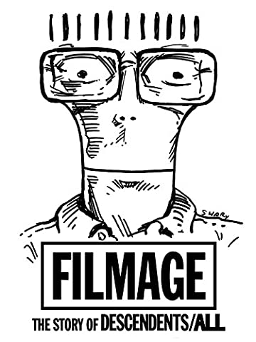 Filmage: The Story of