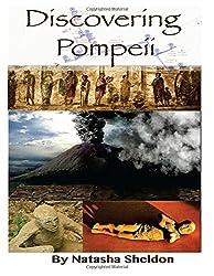 Discovering Pompeii: Three Tours Through Pompeii's History: (Black and White edition)