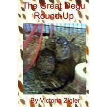 The Great Degu Round-Up: Volume 1 (Degu Days Duo)