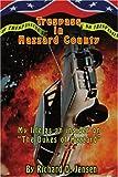 "Trespass In Hazzard County: My life as an insider on ""The Dukes of Hazzard"": My Life as an Insider on 'The Dukes of Hazzard'"