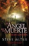 ?ngel de la muerte: El fin de los d?as by Steve Alten (February 07,2012)