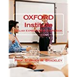 OXFORD Institute: English Expressions & Idioms Book (Book One 1) (English Edition)