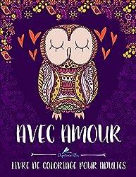 Avec Amour: Livre De Coloriage Pour Adultes
