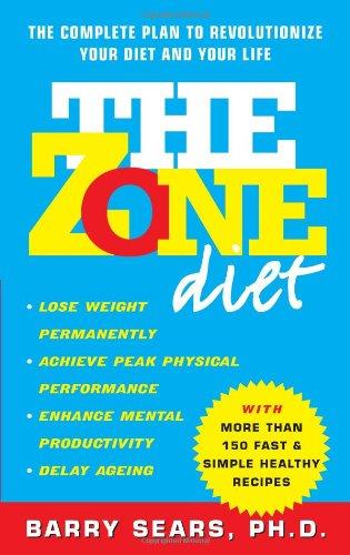 The Zone Diet por Barry, Ph.D. Sears