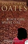 Black Girl White Girl
