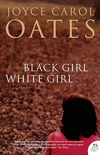 Black Girl White Girl por Joyce Carol Oates
