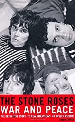 The Stone Roses: War and Peace by Simon Spence (2012-06-07)