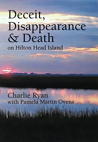 Deceit, Disappearance & Death on Hilton Head Island (English Edition)