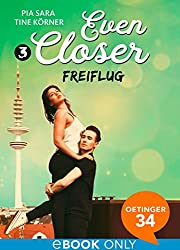 Even Closer: Freiflug
