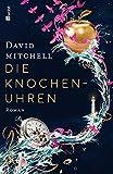 Die Knochenuhren von David Mitchell