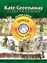 Kate Greenaway Illustrations CD-ROM and Book (Dover Electronic Clip Art) by Kate Greenaway (2008-04-04)