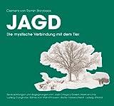 Clemens von Ramin Storybook - Jagd: Die mystische Vrbindung mit dem Tier