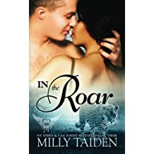 In The Roar (Paranormal Dating Agency) (Volume 9) by Milly Taiden (2015-10-13)