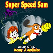 Come Fly with Me: Super Speed Sam, Book 4
