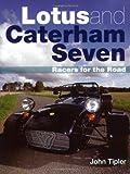 Lotus and Caterham Seven (Crowood Autoclassics)