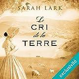 le cri de la terre trilogie sarah lark 3