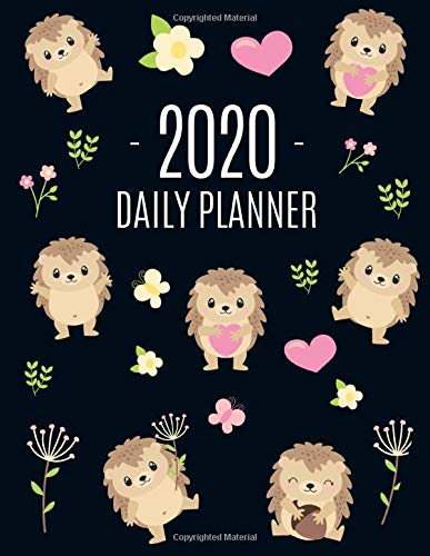 Cute Hedgehog Daily Planner 2020: Make 2020 a Productive Year! | Pretty, Funny Animal Planner: January - December 2020 | Monthly Agenda Scheduler For ... & Meetings (Daily Planners 2020, Band 9) -