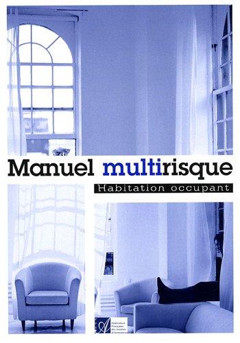 Manuel multirisque : Habitation occupant