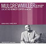 Live At The Kennedy Center Volume 2