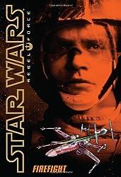 Firefight (Star Wars: Rebel Force 4): Written by Alex Wheeler, 2009 Edition, Publisher: Scholastic [Mass Market Paperback]