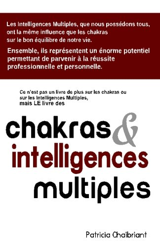 Chakras et Intelligences Multiples par Patricia Chaibriant