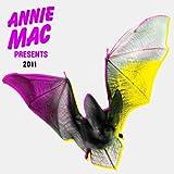 Annie Mac Presents 2011 [Explicit]