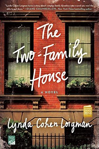 The Two-Family House: A Novel por Lynda Cohen Loigman