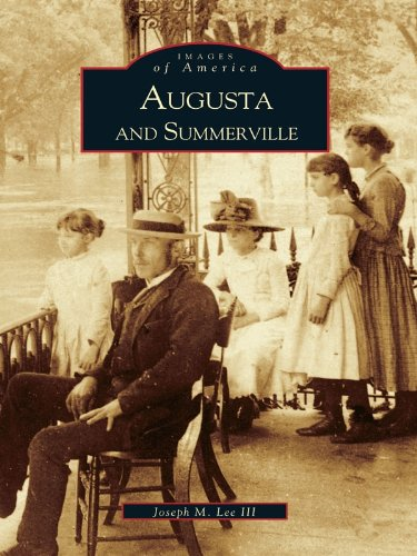 Augusta and Summerville (Images of America) (English Edition) -