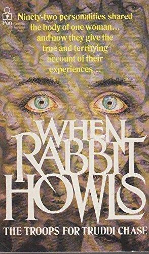When Rabbit Howls by Truddi Chase (1989-04-14)
