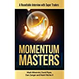 Momentum Masters: A Roundtable Interview with Super Traders (English Edition)