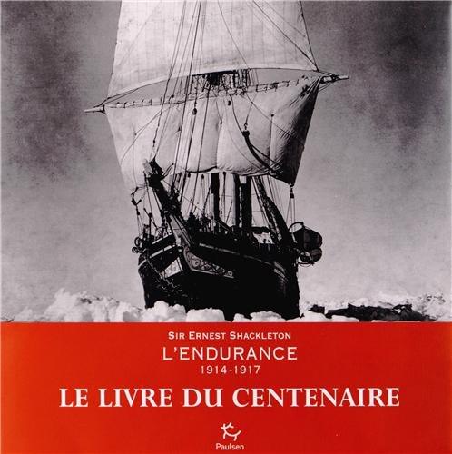 L'Endurance 1914-1917 par Ernest Shackleton