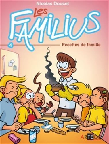 Les Familius, Recettes de famille: Tome 4