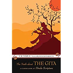 The Truth About the Gita: A Closer Look at Hindu Scripture
