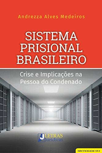 Sistema Prisional Brasileiro (Portuguese Edition) por Andrezza Alves Medeiros