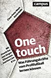 Image de One touch: Was Führungskräfte vom Profifußball lernen können. Mit Einwürfen von Jürgen Klinsma