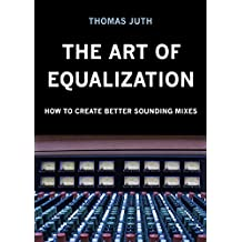 The Art of Equalization (English Edition)