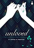 #8: Unloved - An anthology by PepperScript